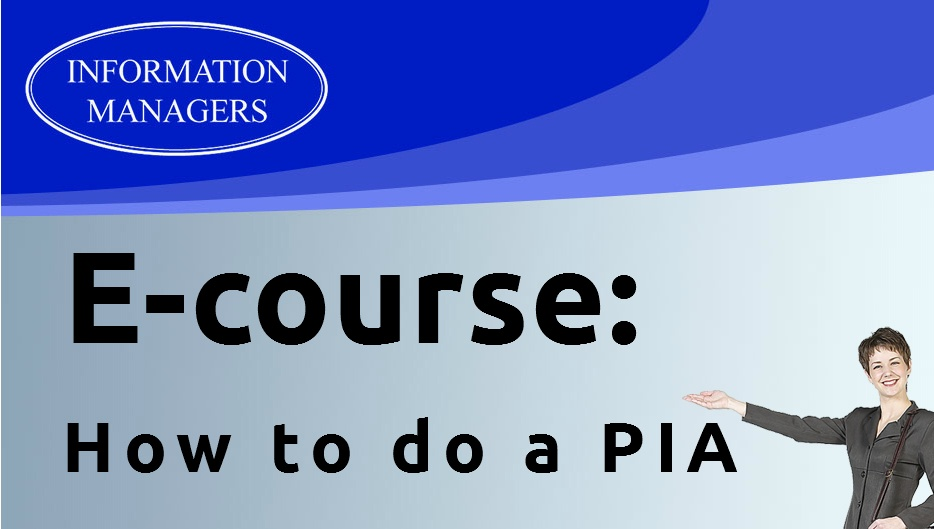 E-course_How_To_Do_A_PIA_Information_Managers
