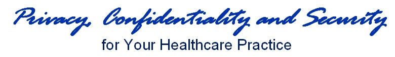 Privacy Confidentiality Security Workshops for Your Healthcare Practice