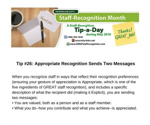 Staff Recognition May Tip 26 Appropriate Recognition Sends Two Messages (1)