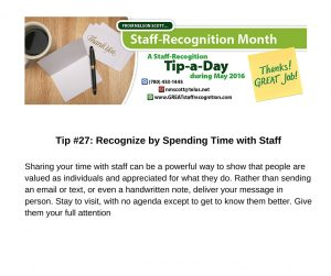 Staff Recognition May Tip 27 Spending Time with Staff