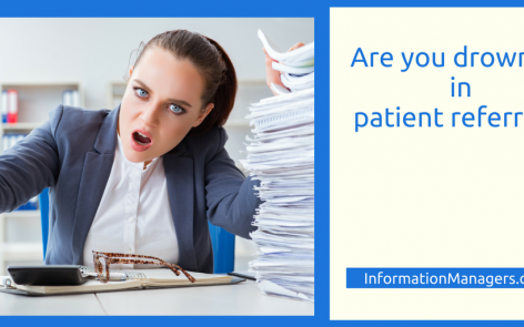 Are you drowning in patient referrals