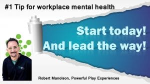 workplace mental health #1 Tip