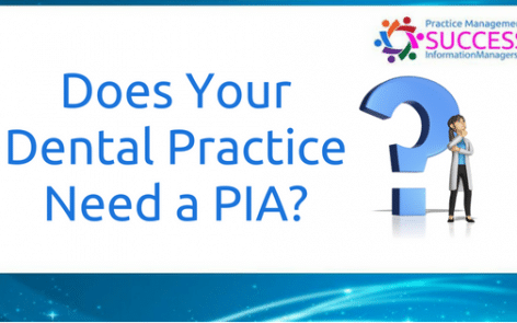 does a dentist need a pia