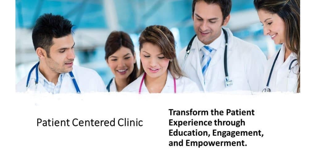 Patient Centered Clinic Empowerment