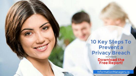 10 Key Steps To Prevent a Privacy Breach