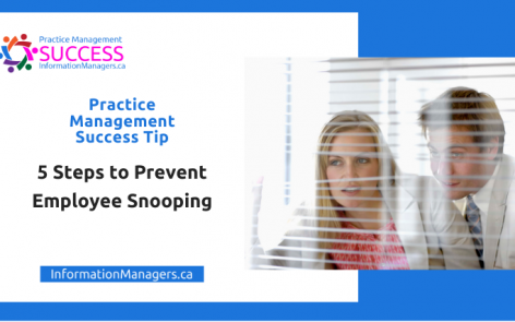 Practice Management Success Prevent Employee Snooping