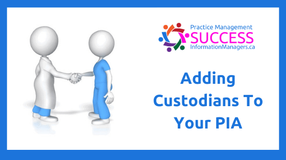 Add Custodians to your PIA