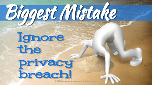 biggest mistake privacy breach training head in sand